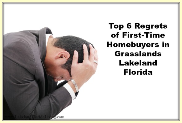 This list will help you avoid these common Grasslands Lakeland FL homebuyer mistakes.