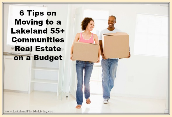 6 tips on moving to a lakeland 55 communities real estate for Tips for building a house on a budget