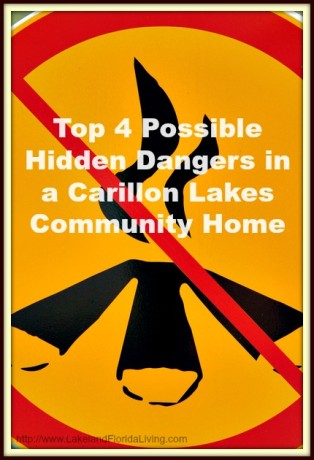 Make your Carillon Lakes community home safe! Check out this list of possible hidden risks in you home and avoid it.
