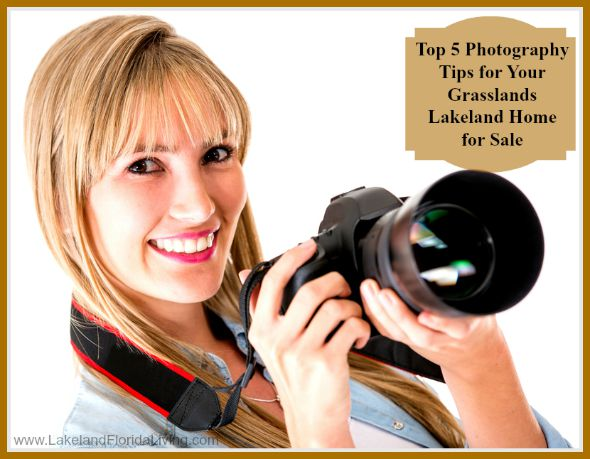 Get the best photos for your Grasslands Luxury home for sale in Lakeland FL with these amazing photoshoot tips!